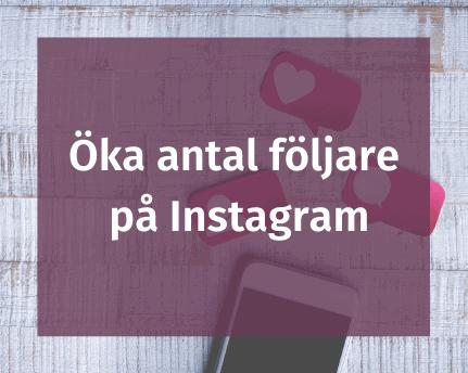 Öka antal följare på Instagram