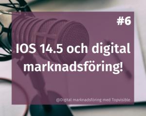 OS 14.5 och digital marknadsföring
