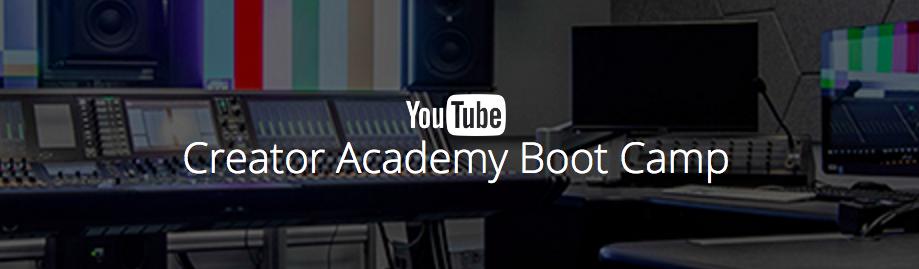 Rörligt media på Creator Academy Boot Camp YouTube